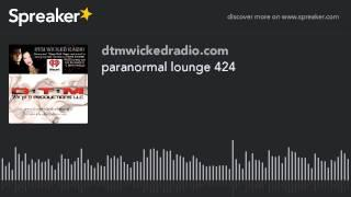 paranormal lounge 424 (part 6 of 8)