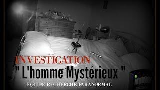 """INVESTIGATION """" L'homme Mystérieux """"  A Domicile#7"""