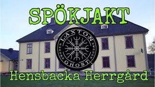 Spökjakt Hensbacka Herrgård LaxTon Spökjägare