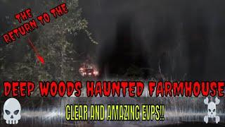 RETURN TO THE {DEEP WOODS CREEPY FARMHOUSE}!