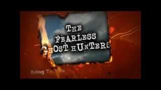 The Fearless Ghost Hunters - Best Findings Trailer