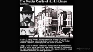 "H.H. Holmes, ""America's First Serial Killer"""