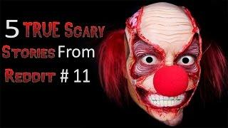 5 TRUE Scary Stories From Reddit # 11