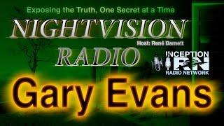 Gary Evans - Megalithic Stone Mysteries -  NightVision Radio
