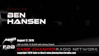 Ep. 306 FADE to BLACK Jimmy Church w/ Ben Hansen, Fact or Faked UFO LIVE on air