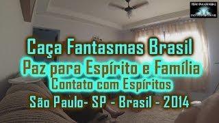 Caça Fantasmas Brasil Paz para o Espírito e Família do Caminhoneiro