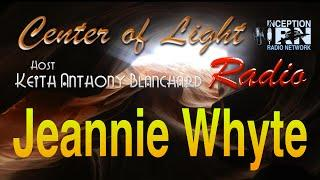 Jeannie Whyte - Practical Psychic Powers - Center of Light Radio