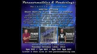 Paranormalities & Ponderings Radio Show - Ghost Hunting 101 SPECIAL EPISODE!