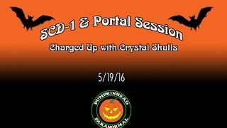 SCD-1 Spirit Box & Portal Session Powered by Crystals on 5/19/16