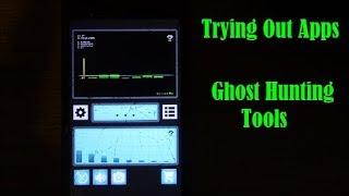 Trying Out Apps: Ghost Hunting Tools