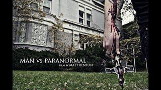 MAN vs PARANORMAL Trailer #1 (Documentary)