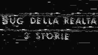 Bug Della Realtà: 3 Storie Reali | P. Z.