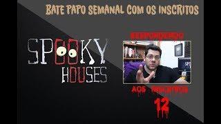 Spooky responde aos inscritos - Episódio 12