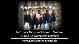 Ghosthunter NRWup bei 1Live / Thorsten Schorn am 31.10.2014 (komplett)