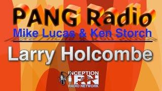 Larry Holcombe - U.S. Interference in UFOs - PANG Radio - Insider's Preview
