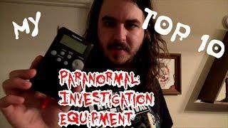 ALEX'S TOP 10 PARANORMAL EQUIPMENT LIST 2018 EVP RECORDERS, SPIRIT BOX, OVILUS, MEL METER AND MORE!