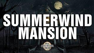 Summerwind Mansion | Ghost Stories, Paranormal, Supernatural, Hauntings, Horror