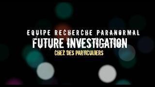 E.R.P  FUTURE INVESTIGATION Chez des particuliers.