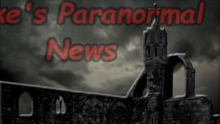 Mike's Paranormal News (Short Video)