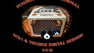 SCD-1 & Vocibus Session with the Portal on 9-5-15