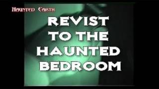 RETURN TO THE HAUNTED BEDROOM