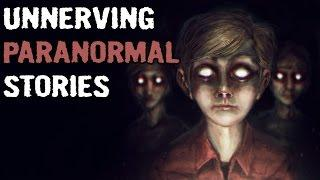 4 True Unnerving Paranormal Stories