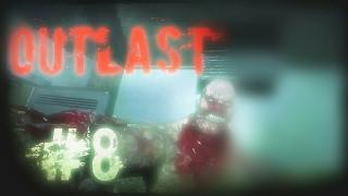 Outlast #8