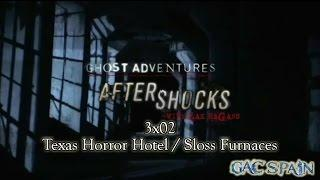 Ghost Adventures Aftershocks S03E02 Texas Horror Hotel and Sloss Furnaces