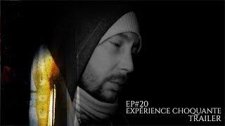 ๏ Trailer Ep#20 Expérience choquante, Je dors seul au sanatorium !