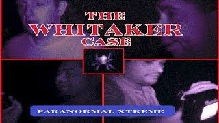 The Whitaker Case