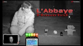 L'Abbaye Haunted