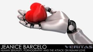 Veritas Radio -  Jeanice Barcelo - 1 of 2 - Human Sexuality, Pornography and the Attack on...