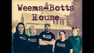 The Weems-Botts House in Dumfries, Va - Virginia Paranormal Investigations