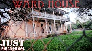 The Ward House | Paranormal Investigation | Part 1