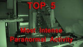 TOP 5 - Most Intense Paranormal Activity Caught on Tape