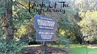 Ghosts Of The Confederacy - Disembodied Voices at Hollywood Cemetery