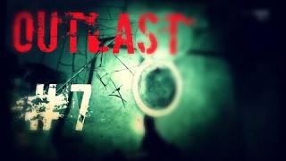 Outlast #7