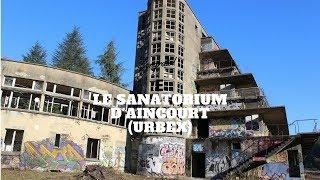 PARANORMAL AND MUSIC - LE SANATORIUM D'AINCOURT URBEX