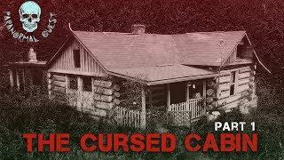 THE CURSED CABIN (Part 1) || Paranormal Quest® NEW EPISODE
