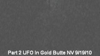Gold Butte UFO Edited Version Part 2