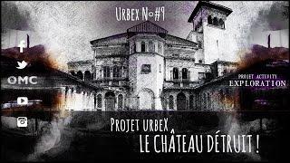 ๏ PROJET URBEX #9 - EXPLORATION - PROJET ACTIVITY