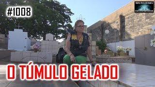 Túmulo Gelado - Mistério Resolvido pelo CAÇA FANTASMAS BRASIL - #1008