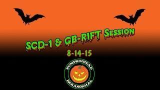 SCD-1 & GB-RIFT Session 8-14-15