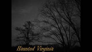 Haunted Virginia: Henrico Werewolf