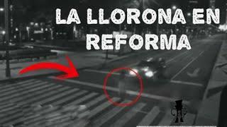 Graban a LA LLORONA en la Ciudad de México