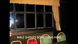 WORSLEY OLD HALL 14TH JULY EVP SPIRIT VOICES WORSLEY PARANORMAL GROUP