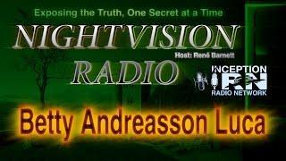 Betty Andreasson Luca - Alien Abduction Nightmare -NightVision Radio