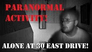 ALONE At 30 East Drive | POLTERGEIST House | PARANORMAL Activity | REAL Investigation | VLOG