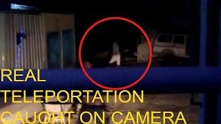Real Teleportation Caught On Camera | Teleport OR Ghost ? Scary Videos | Real Ghost Videos 2016