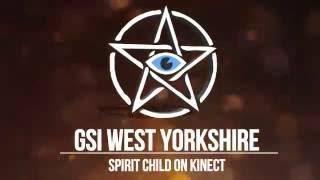 GSI West Yorkshire: Spirit child on Kinect